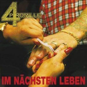 4 Promille Im Nächsten Leben CD