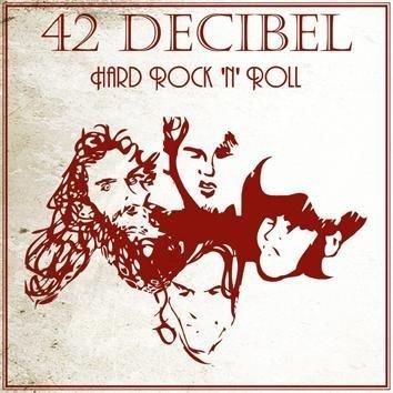 42 Decibel Hard Rock N' Roll LP