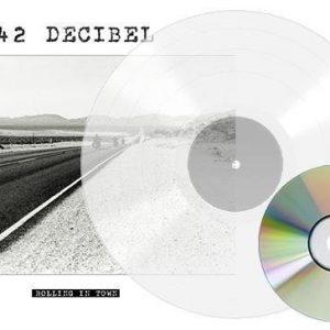 42 Decibel Rolling In Town LP