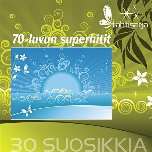 70-Luvun Superhitit - 30 Suosikkia - Tähtisarja