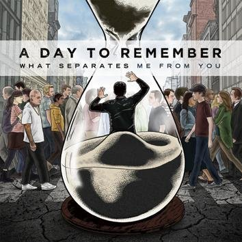 A Day To Remember What Separates Me From You CD