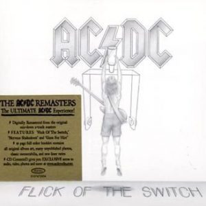 AC/DC - Flick Of The Switch (Digipak/Remastered)