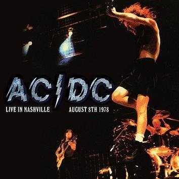 Ac/Dc Live In Nashville August 8th 1978 CD