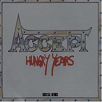 Accept Hungry Years CD