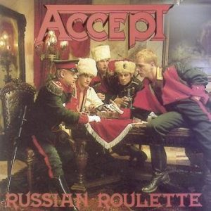 Accept Russian Roulette CD