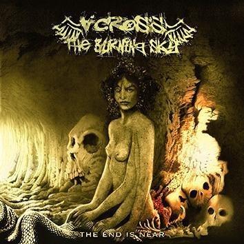 Across The Burning Sky The End Is Near CD