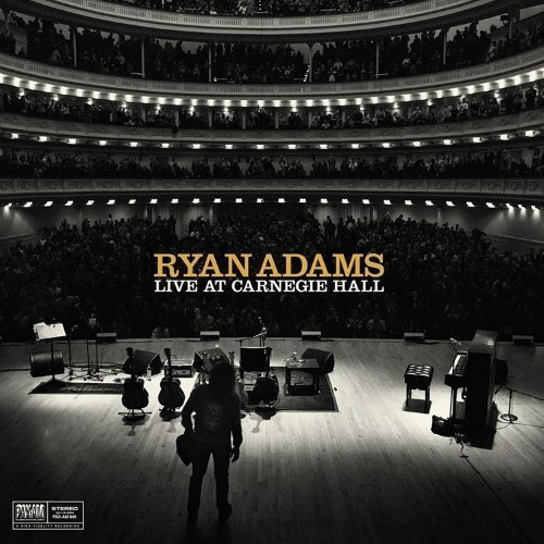 Adams Ryan - Ten Songs From Live At Carnegie Hall