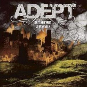 Adept Another Year Of Disaster CD