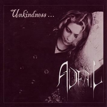 Adfail Unkindness CD
