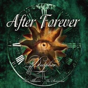After Forever Decipher: The Album & The Sessions CD