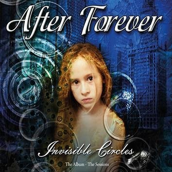 After Forever Invisible Circles/Exordium: The Album & The Sess CD
