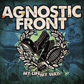 Agnostic Front My Life My Way CD