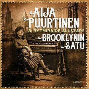 Aija Puurtinen & Rytmiraide Allstars - Brooklynin satu (Jewelbox)