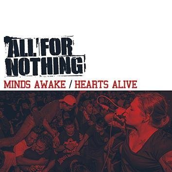 All For Nothing Minds Awake / Hearts Alive CD