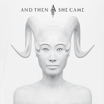 And Then She Came And Then She Came CD