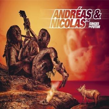 Andreas & Nicolas Singes Du Futur CD
