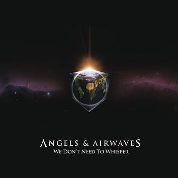 Angels & Airwaves We Don't Need To Whisper CD
