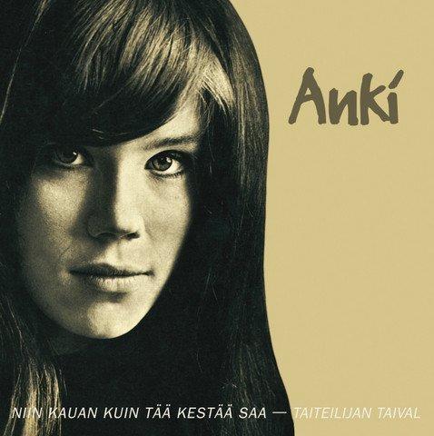 Anki - Niin kauan kuin tää kestää saa - Taiteilijan taival (2CD)