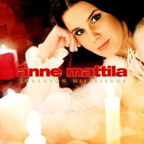 Anne Mattila - Jouluyön hiljaisuus