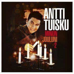 Antti Tuisku - Antti Tuisku - Minun jouluni 2