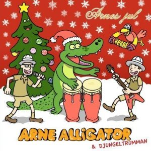 Arne Alligator & Djungeltrumman - Arnes jul
