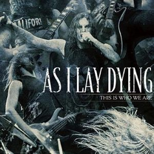 As I Lay Dying This Is Who We Are DVD