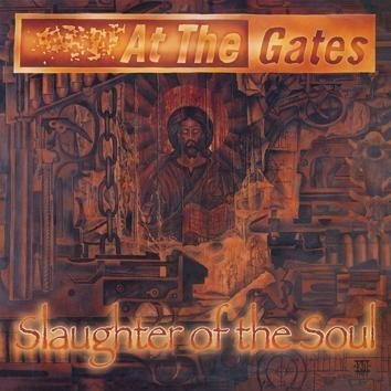 At The Gates Slaughter Of The Soul LP