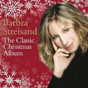 Barbra Streisand - The Classic Christmas Album