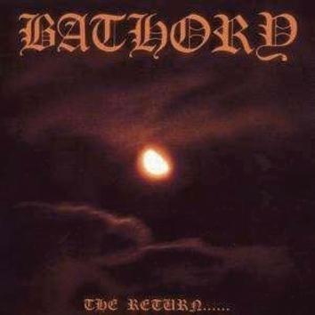 Bathory The Return Of Darkness LP