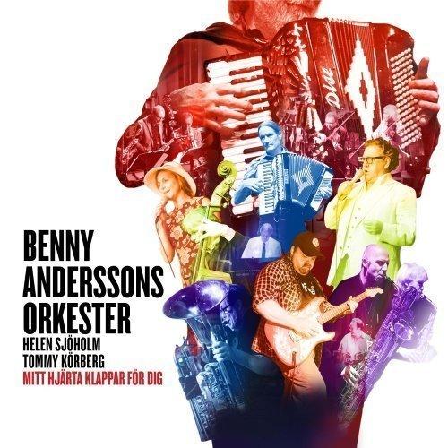 Benny Anderssons Orkester - Mitt hjärta klappar för dig