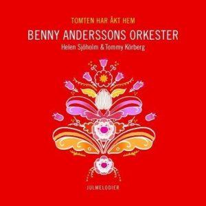 Benny Anderssons Orkester - Tomten Har Åkt Hem