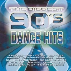 Biggest 90s Dance Hits - Biggest 90s Dance Hits