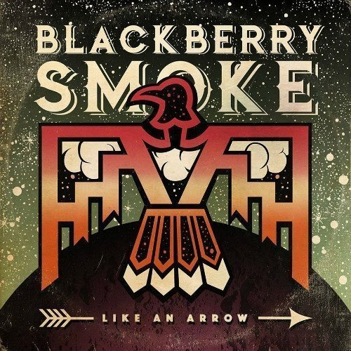 Blackberry Smoke - Like An Arrow - Limited Signed Edition (2LP)