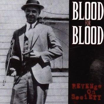 Blood For Blood Revenge On Society LP