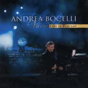 Bocelli Andrea - Vivere - Live In Tuscany