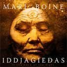 Boine Mari - Iddjagiedas (In The Hand Of The Night)