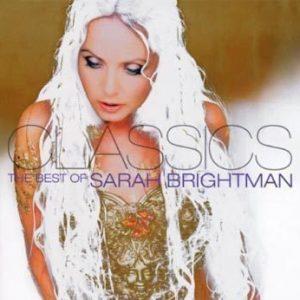 Brightman Sarah - Classics - The Best Of Sarah Brightman