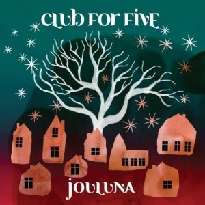 Club For Five - Club For Five - Jouluna