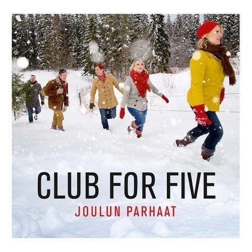 Club For Five - Joulun parhaat