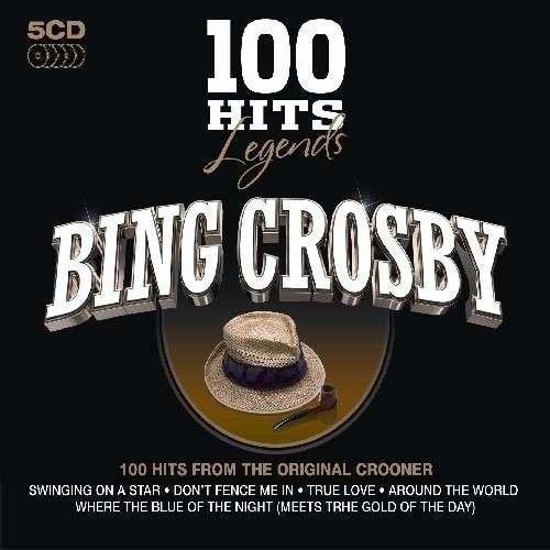 Crosby Bing - 100 Hits Legends (5CD)