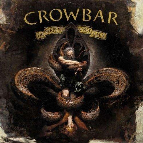 Crowbar - Serpent Only Lies