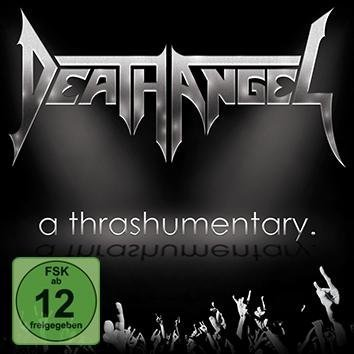 Death Angel A Thrashumentary + The Bay Calls For Blood Live In San Francisco DVD