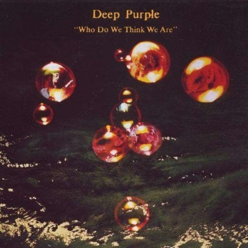 Deep Purple - Who Do We Think We Are (180 Gram)