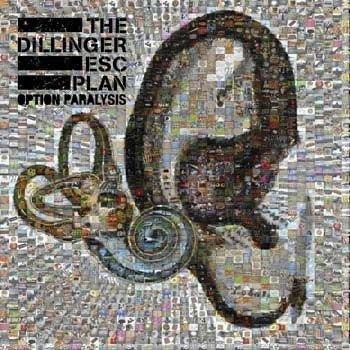 Dillinger Escape Plan - Option Paralysis (Limited Digi Edition)