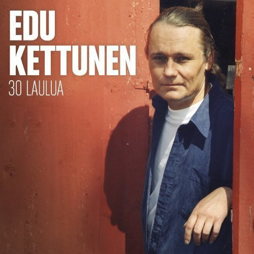 Edu Kettunen - Suomi Aarteet - 30 Laulua (2CD)