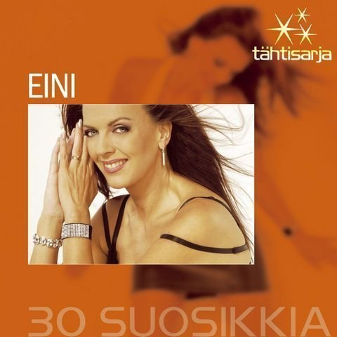 Eini - Tähtisarja - 30 Suosikkia (2 CD)
