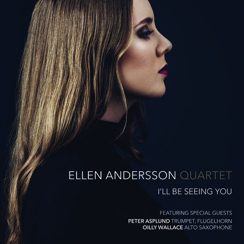 Ellen Andersson Quartet - I'll Be Seeing You