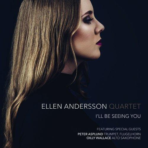 Ellen Andersson Quartet - I'll Be Seeing You