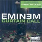 Eminem - Curtain Call: The Hits