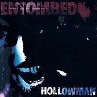 Entombed - Entombed - Hollowman